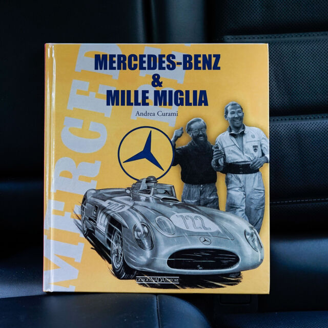 Storia di una passione: Mercedes Benz & Mille Miglia